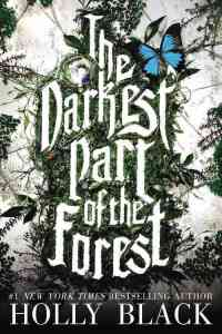 the_darkest_part_of_the_forest-black_holly